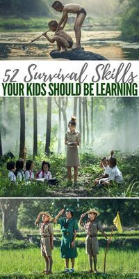 52 Survival Skills your Kids Should be Learning - Our little angels are the prospectors of the future. Its hard to look at them as they crawl or run or discover and consider the hardships they will one day face. #prepperprojects