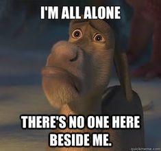 i'm all alone shrek - Google Search