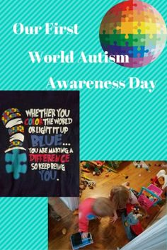Our First World Autism Awareness Day