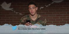 "Devin Booker from Celebrity Mean Tweets From Jimmy Kimmel Live!  ""Devin Booker looks like a fancy lesbian."""