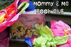 Mommy and Me Book Club: Silly Frilly Grandma Tillie