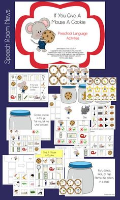 If You Give a Mouse a Cookie activities. Speech Room News: preschool