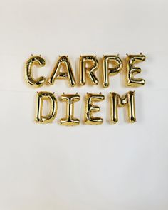 Carpe that diem.