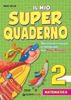 Il mio super quaderno matematica 2