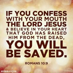 Romans 10:9 / BIBLE IN MY LANGUAGE # salvation # confession # believe