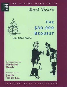 The $30, 000 Bequest and Other Stories (1906) - Mark Twain - Audiobook, finished June 2013