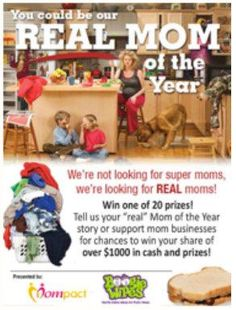 Are you a REAL Mom? Contribute The funniest Story, Best Mom Quote, Most Embarrassing Story or Best Slacker Mom Story and you could win from numerous prizes!