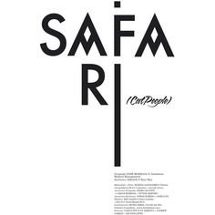 """""""SAFARI"""" for Neo2 ❤ liked on Polyvore featuring text, words, backgrounds, quotes, articles, magazine articles, magazine, fillers, saying and phrase"""