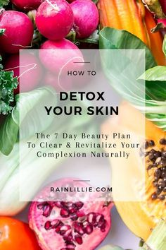 Detox Your Skin - 7 Day Beauty Guide for Glowing, Clear skin. Let this year be the year of good skin and amazing beauty. Follow our 7 day skin detox routine for glowing, rejuvenated skin. Read now or Pin for later! #skindetox #GreenSmoothiesForSkin