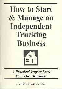 How to Start & Manage an Independent Trucking Business by Jerre Lewis. $21.95