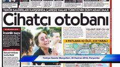 Türkiye Gazete Manşetleri, 30 Haziran 2016, Perşembe