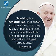 Pope Francis teacher quote