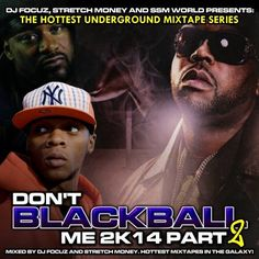 DJ FOCUZ MIXTAPES: DONT BLACKBALL ME 2K14 PT.2