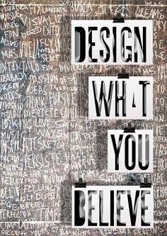 Believe & Design by Gustav Rendon, via Behance