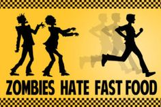 If you need some incentive to start that cardiovascular program, this Zombies Hate Fast Food Poster might be just the thing. This 17 inch by 11 inch poster is a Funny Motivation, Running Motivation, Fitness Motivation, Zombie Apocolypse, Apocalypse, Mundo Dos Games, Zombie Party, Zombie Food, Zombie Birthday