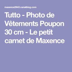 Tutto - Photo de Vêtements Poupon 30 cm - Le petit carnet de Maxence