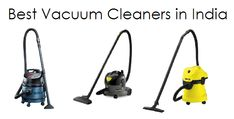 Best Vacuum Cleaners in India - Reviews and comparison among top 10 vacuum cleaners online in India to help you buy the best vacuum cleaner for your home.