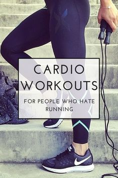 Cardio Workouts for People Who Hate Running