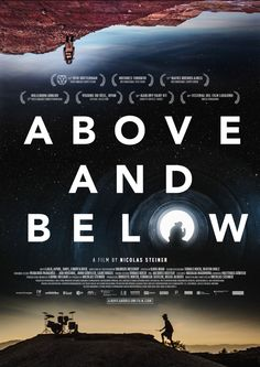ABOVE AND BELOW  Switzerland, Germany (118 min) DIRECTED BY: Nicolas Steiner WRITTEN BY: Nicolas Steiner