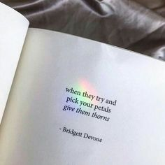 """bridgett devoue — my book of poetry """"Soft Thorns"""":. Poem Quotes, True Quotes, Words Quotes, Motivational Quotes, Inspirational Quotes, Sayings, Daily Quotes, The Words, Image Citation"""