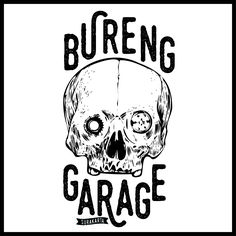 The name of my friend's garage. BURENG GARAGE #design #poster
