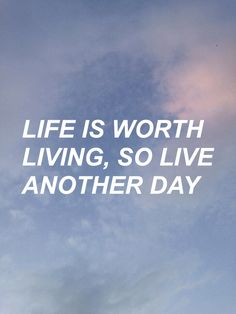 Life is worth living Justin Bieber lyrics