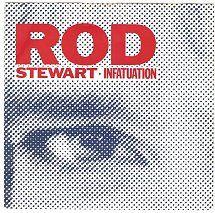 45cat - Rod Stewart - Infatuation (Edit.) / Three Time Loser - Warner Bros. - UK - W 9256