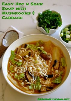 Hot and Sour Soup with Cabbage, Mushrooms & Noodles