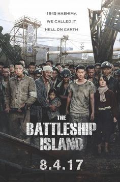 """Most Anticipated Korean Film of 2017 """"The Battleship Island"""" Debuts in the USA and Canada August 4"""