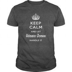 I Love Hilario Jones IS HERE. KEEP CALM Shirts & Tees