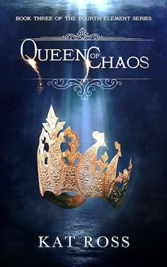 Queen of Chaos Kat Ross (The Fourth Element #3) Publication date: January 18th 2017 Genres: Fantasy, Young Adult Persepolae has fallen. Karnopolis has burned. As the dark forces of the Undead sweep…