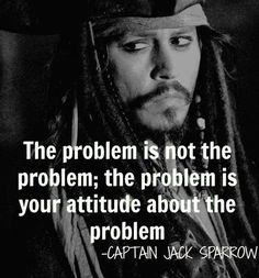 Capt Jack is a man of wisdom :)