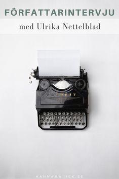 Författarintervju: Ulrika Nettelblad | HANNA MARIE K