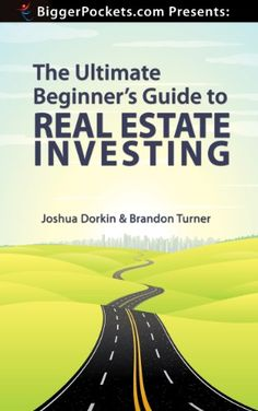 Free Kindle Book - [Business & Money][Free] BiggerPockets Presents: The Ultimate Beginner's Guide to Real Estate Investing Real Estate Investing Books, Real Estate Book, Real Estate Career, Real Estate Investor, Wholesale Real Estate, Investment Tips, Investment Books, Business Money, How Do I Get