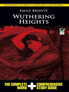 "Read ""Wuthering Heights Thrift Study Edition"" by Emily Bronte available from Rakuten Kobo. Includes the unabridged text of Brontë's classic novel plus a complete study guide that helps readers gain a thorough un. World Literature, Classic Literature, Chapter Summary, List Of Characters, Emily Bronte, Wuthering Heights, Best Novels, Nonfiction, Book Lovers"