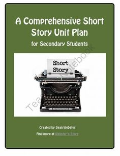 A Comprehensive Short Story Unit Plan from SWebster Classroom Resources on TeachersNotebook.com -  (87 pages)  - Welcome!  This is my Comprehensive Short Story Unit Plan designed for senior secondary school students.