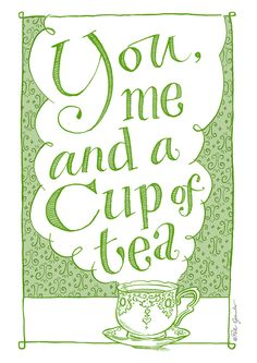 You, me and a cup of tea limited edition A4 print of 100. £20.00, via Etsy.