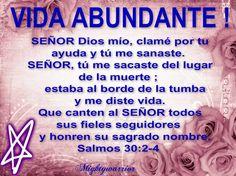 """JESUS PODEROSO GUERRERO: Salmos 30:2-4~~~"""" Vida Abundante """""""