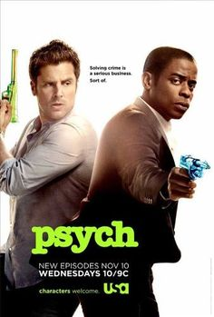 Psych (TV) - Movie Poster - 11 x 17 Inch (28cm x 44cm) by Incline Entertainment...YOU CAN NEVER HAVE ENOUGH SHAWN AND GUS