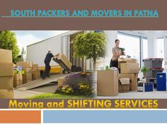 South packers movers patna | packers and movers in patna