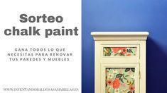 Sorteo Chalk Paint: participa y gana todo lo que necesitas para renovar ...
