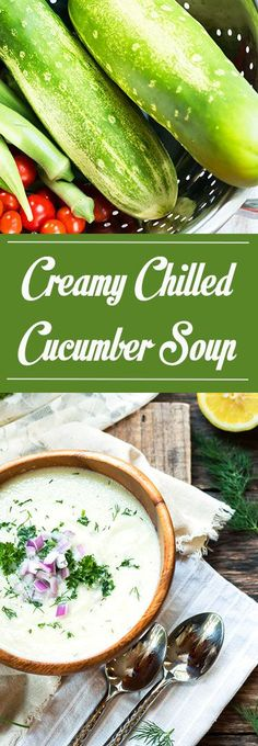 Creamy Chilled Cucumber Soup with Yogurt | A chilled soup full of fresh cucumbers, Greek Yogurt, and herbs. An easy summer soup recipe.