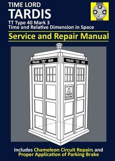 """Lo que todo Señor del Tiempo necesita en la guantera de su Tardis.  Tardis """"Service and Repair Manual"""""""