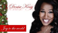 Joy To The World - Denise King - I'll Be Home For Christmas - Xmas Songs...