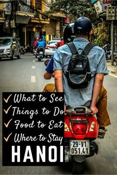1 City, 9 Ways- Things to do in Hanoi, Vietnam for Every Kind of Traveler