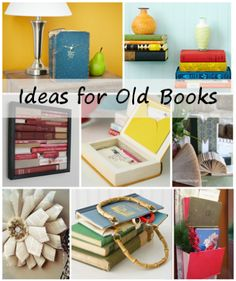 ideas for old books- I have so many college text books that are not worth a dime anymore. This should give me ideas of what to do with them all!