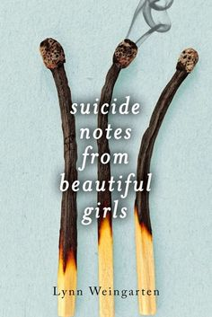 "6. Suicide Notes from Beautiful Girls -  ""Our hearts are pounding, And I can't tell whose is whose, her palms on my face, her lips on mine, her heart inside my chest."""