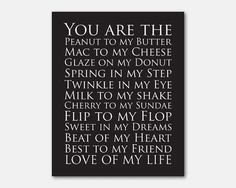 You are the peanut to my butter - Love of my life - Inspirational quote - Typography Art Print - 8 x10 or larger print - word art chalkboard