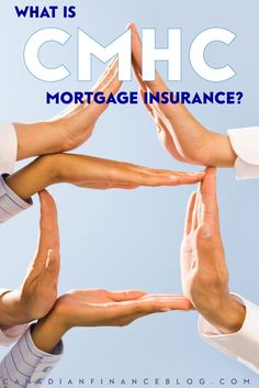 What is CMHC Mortgage Insurance?