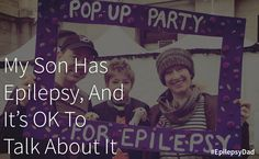 In this post, I learn that it's ok and important to talk about epilepsy.